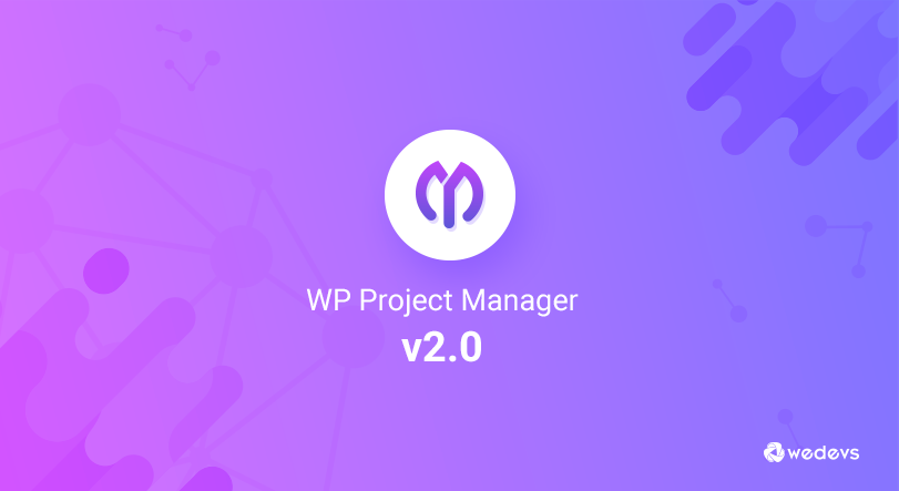 WP Project Manager v2.0
