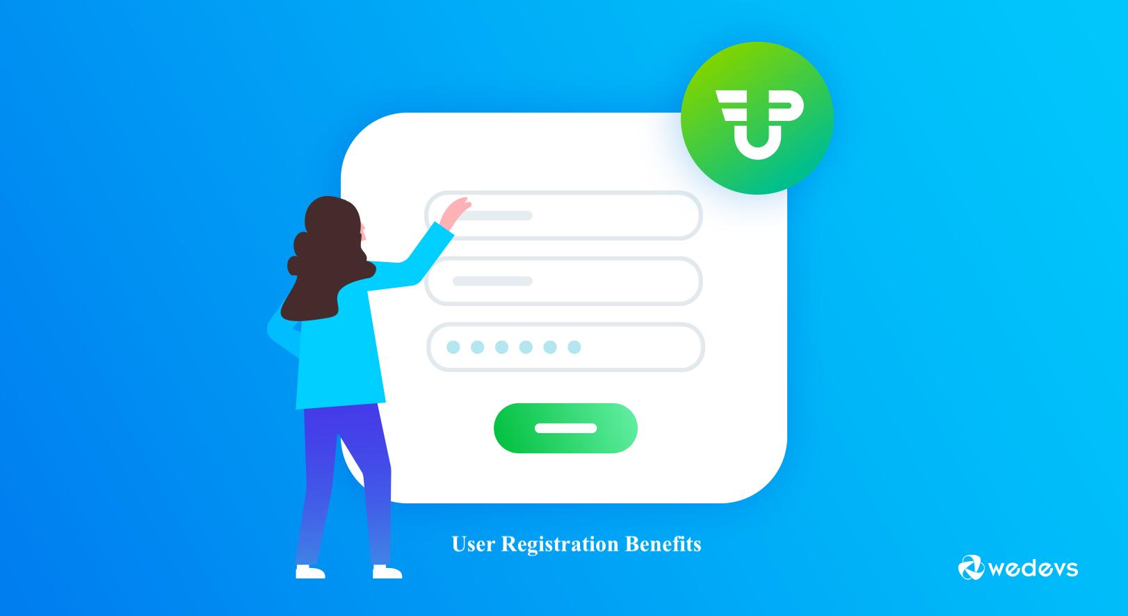 User Registration Benefits