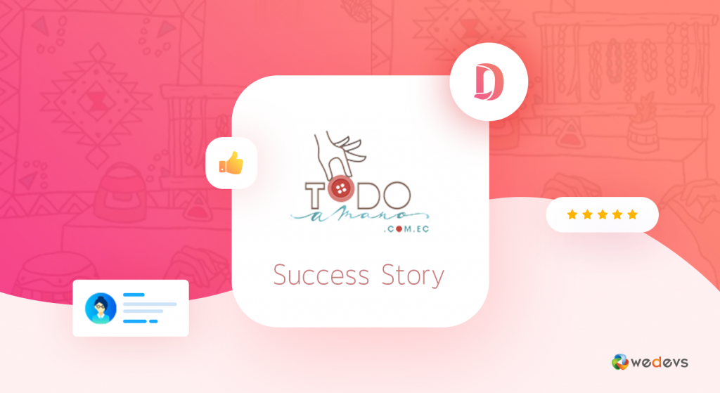 eCommerce success story with Dokan- todomano