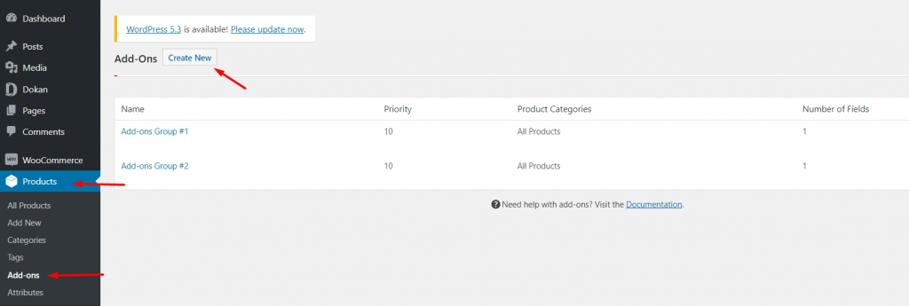 WP Admin Dashboard→ Products→Add-Ons.