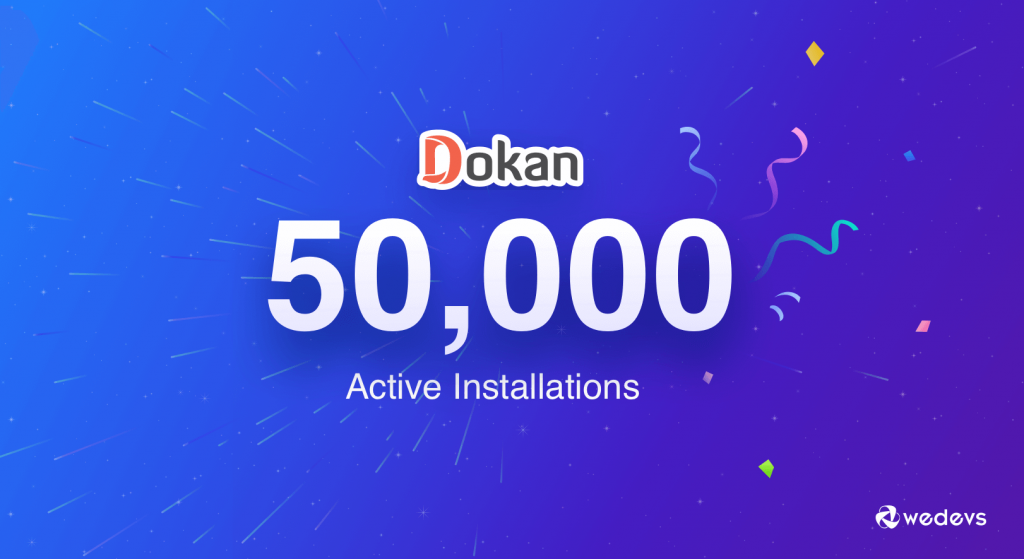 celebrating dokan 50k active installations