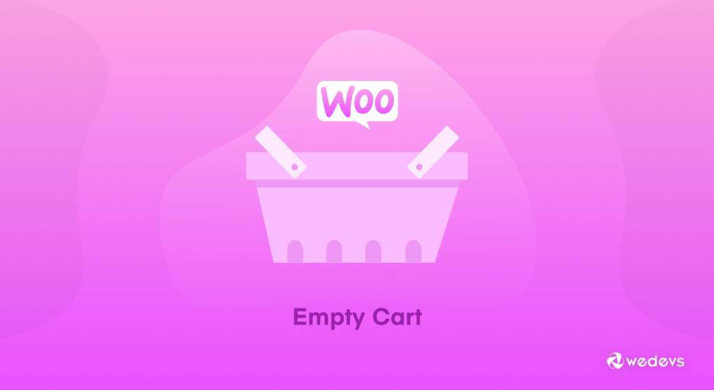 WooCommerce Empty Cart