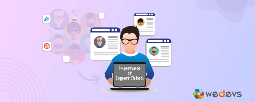 importance of support ticket