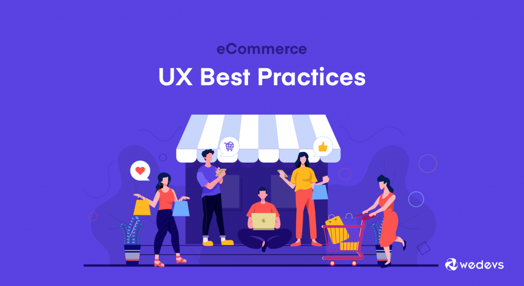 10 eCommerce UX Best Practices To Boost Your Sales