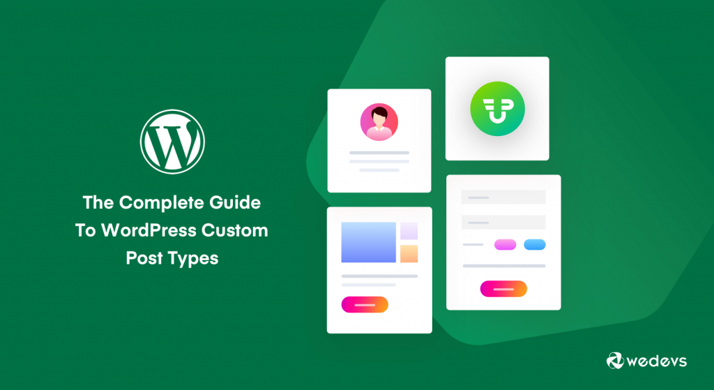 The Complete Guide To WordPress Custom Post Types 02