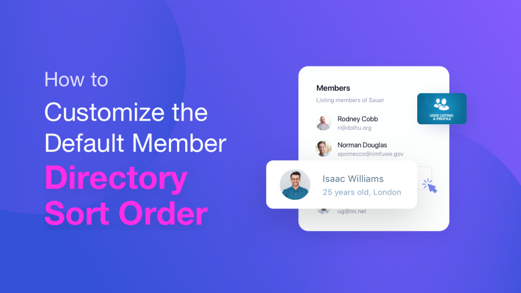 How to Customize the Default Member Directory Sort Order (User Directory Module)