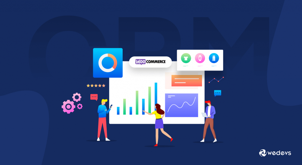Why you need eCommerce CRM- guide to woocommerce crm (woocommerce crm)